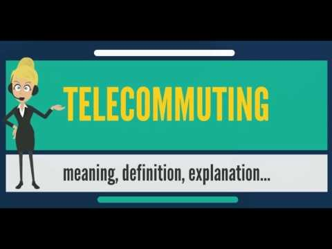 What is TELECOMMUTING? What does TELECOMMUTING mean? TELECOMMUTING meaning & explanation