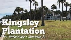 Kingsley Plantation - Fort George Island - Jacksonville, FL