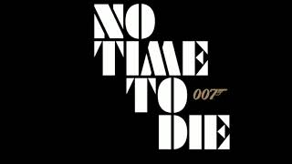 No Time To Die - Trailer Music