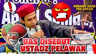 Ust Abdul Somad Ustadz Pelawak ? ini Jawaban keras UAS