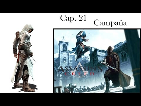 Assassin's Creed | Cap 21 | Let's Play | Campaña | Esto Es Imposible