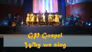 Why we sing kirk franklin by GP Gospel