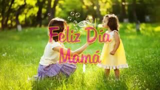 Feliz Dia Mama Cancion Infantil