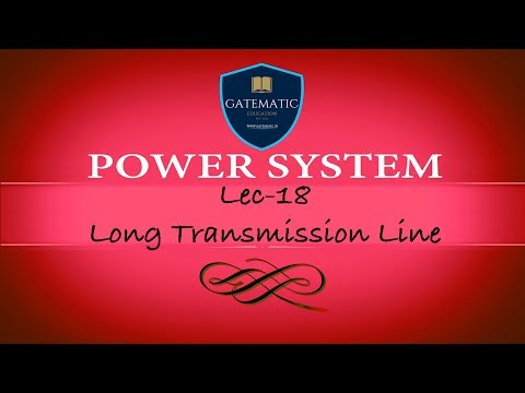 Lec 18 Long Transmission Line