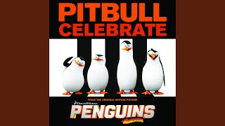 """Celebrate (From the Original Motion Picture """"Penguins of Madagascar"""")"""