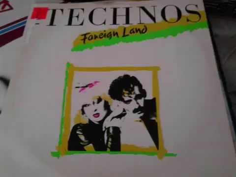 The Technos ‎– Foreign Land