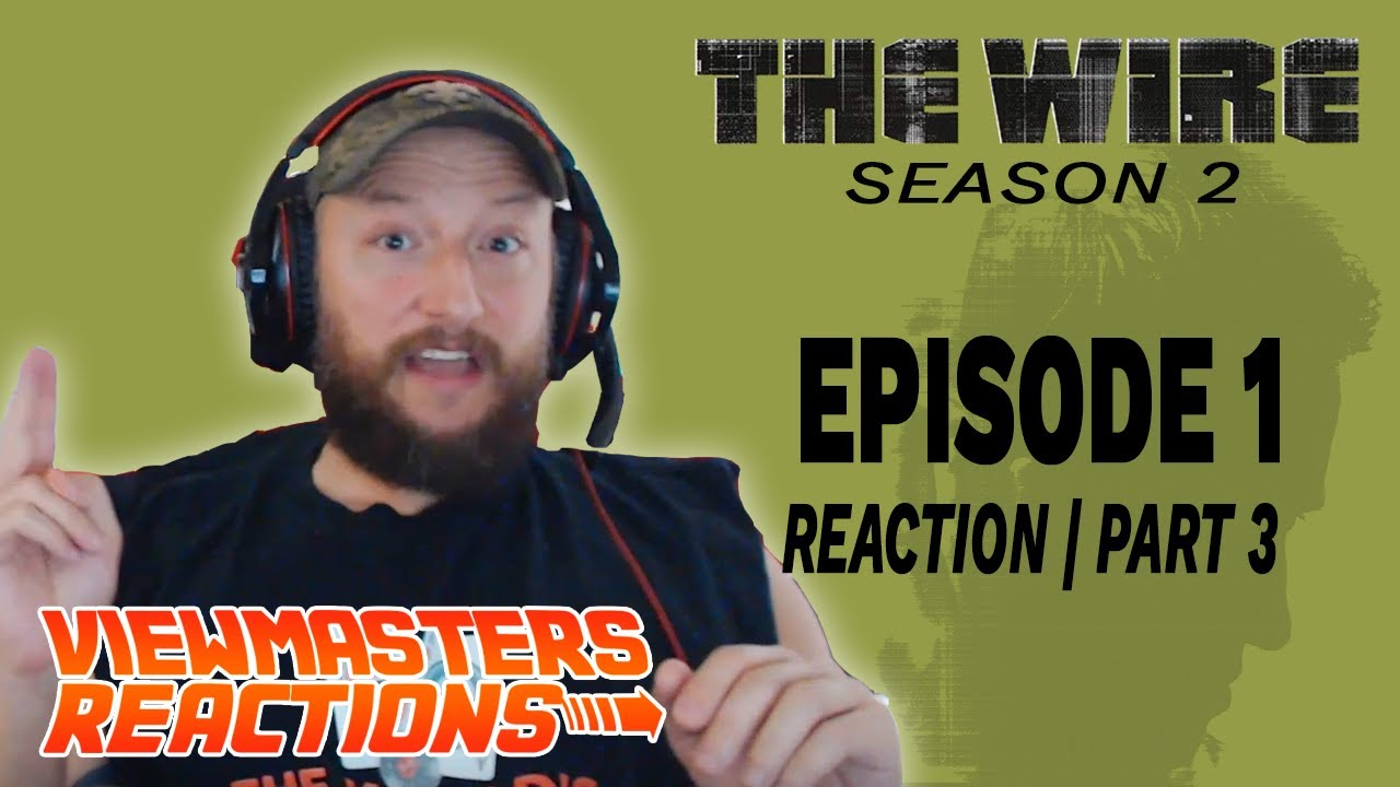 Download REACTION THE WIRE SEASON 2 EPISODE 1 PART THREE