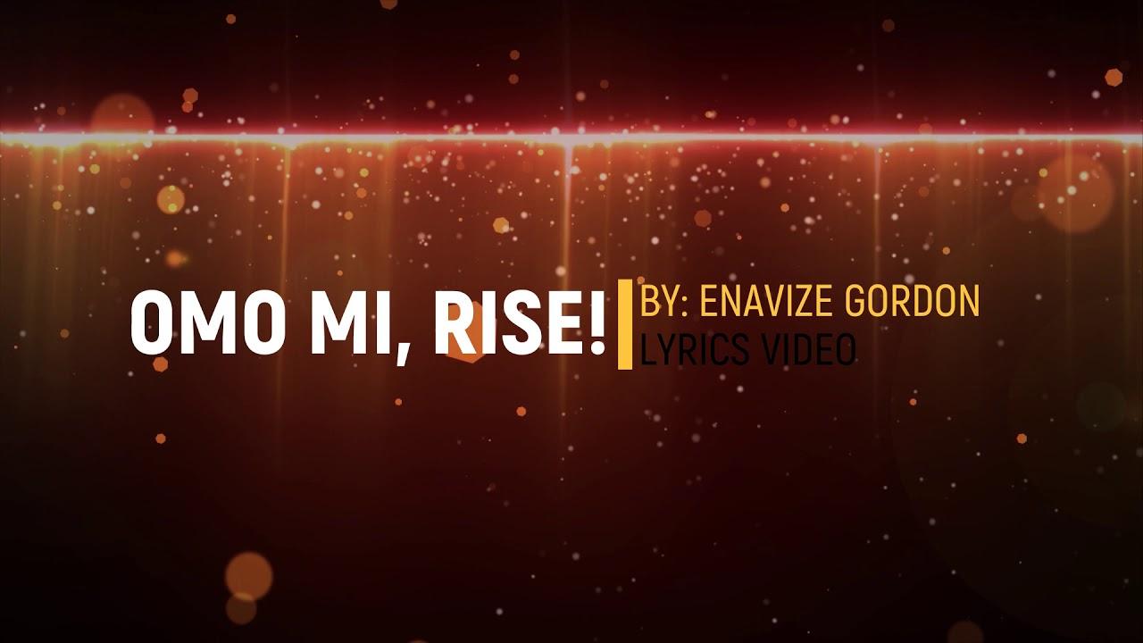 Download OMO MI, Rise! - Enavize Gordon