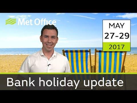 UK Bank Holiday forecast