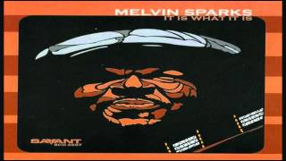 Melvin Sparks - Pick Up The Pieces