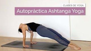 Autopráctica de Ashtanga Yoga