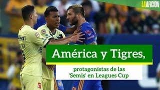 América y Tigres, protagonistas de las 'Semis' en Leagues Cup