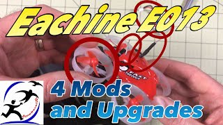 Eachine E013 Mods and Upgrades, It's a big improvement