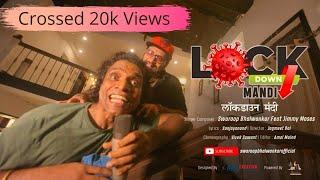 Lockdown Mandi लॉकडाऊन मंदी Swaroop Bhalwankar Jimmy Moses Marathi Comedy Songs 2020