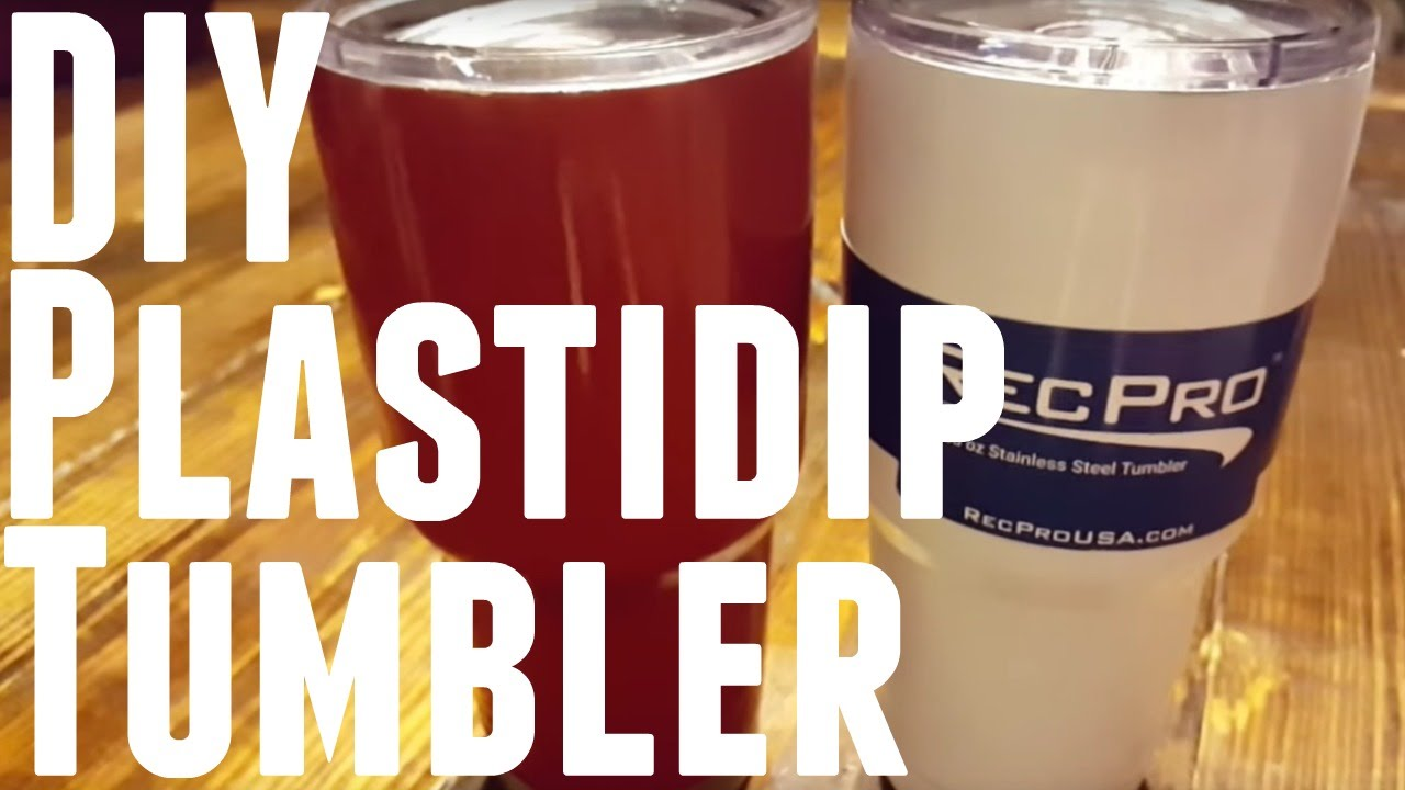 DIY - HOW TO PLASTIDIP YOUR YETI CUP