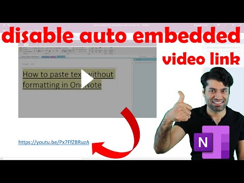 How to disable auto embedded video link when pasting a link by default OneNote