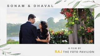 SONAM & DHAVAL  |   WEDDING HIGHLIGHT