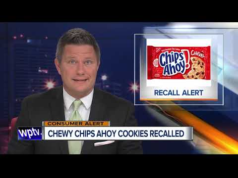 Craig Stevens - COOKIE RECALL: There is a recall of Chewy Chips Ahoy