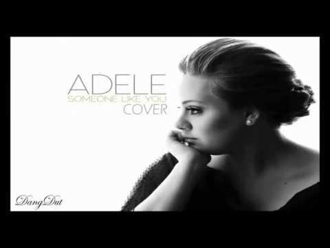 Adele   Someone Like You Dangdut Cover
