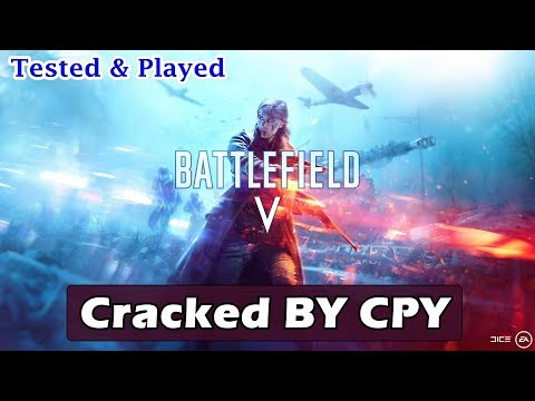Battlefield V Cracked By CPY | Battlefield 5 - CPY Crack Working 100%