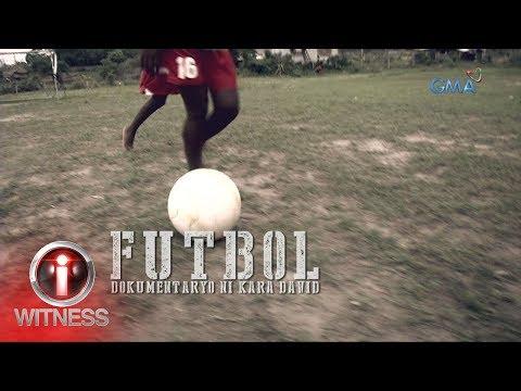 I-Witness: 'Futbol,' dokumentaryo ni Kara David (full episode)