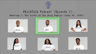 #RichTalk Podcast Ep1: The Birth of The Rich Family