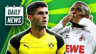 1. FC Köln: Probleme mit Modeste-Transfer! Borussia Dortmund: Pulisic bleibt! Deutschland steigt ab!
