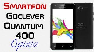 Smartfon Goclever Quantum 400 - Opinia i Test