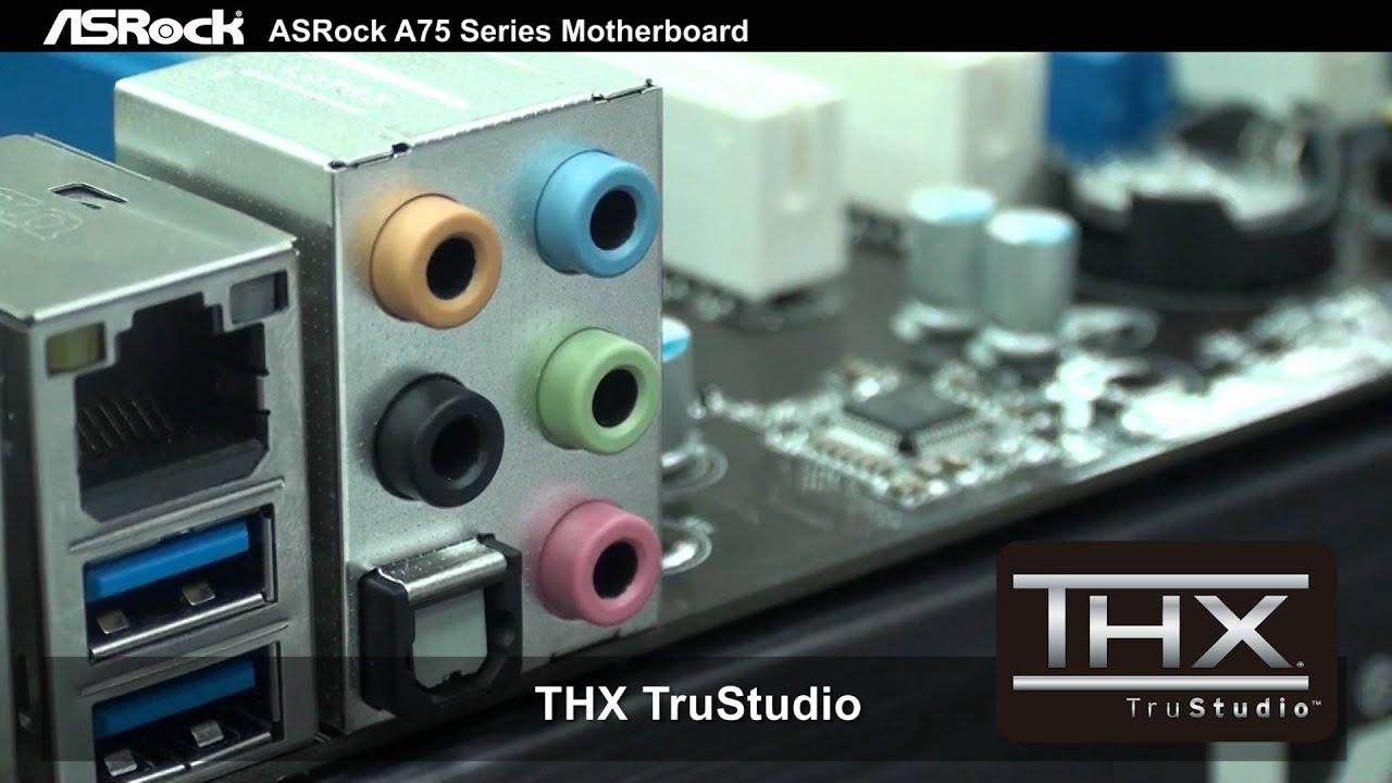 ASROCK A75 EXTREME6 THX TRUSTUDIO DRIVER