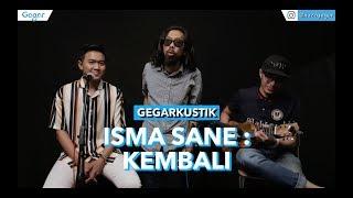 Isma Sane - Kembali (LIVE)