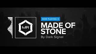 Dark Signal - Made Of Stone [HD]