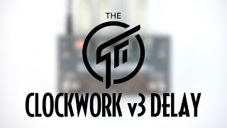 GFI System Clockwork v3 Delay Demo (Stereo)