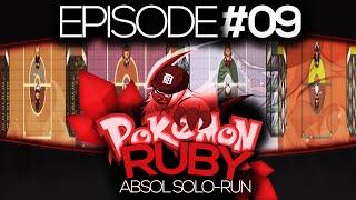 """Pokemon Ruby Absol Solo Run!! Episode #09 - """"The Elite Four!!"""""""