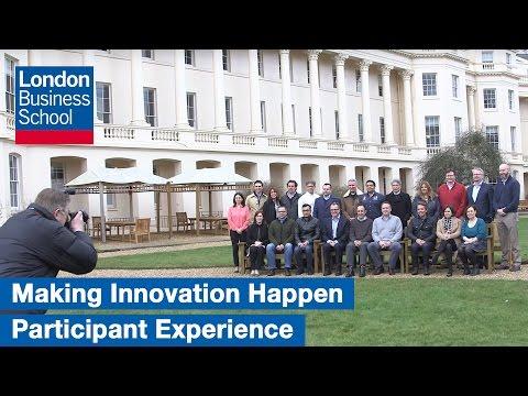 Making Innovation Happen: Programme Experience | London Business School
