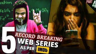 TOP 5 Indian WEB SERIES Beyond Imagination😳IMDB Highest Rating (Part 4)