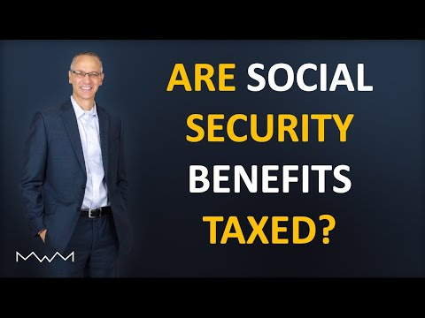 Are Social Security Benefits Taxed?