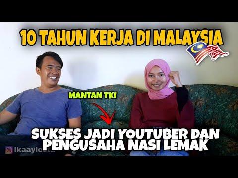 PENGALAMAN EPUL 10 TAHUN KERJA DI MALAYSIA HINGGA MENJADI YOUTUBER