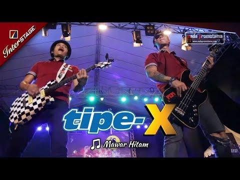 [TASIKMALAYA APRIL] MAWAR HITAM | TIPE-X [Live 2017 di Lapangan DADAHA]