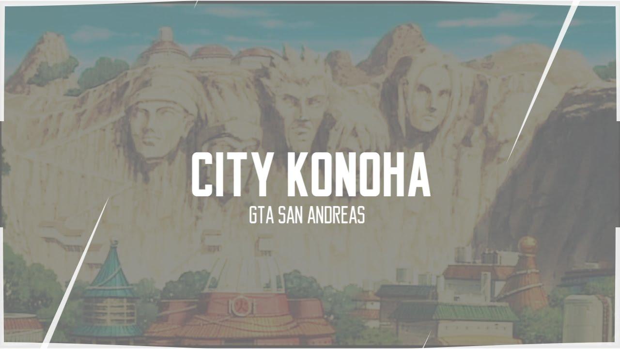 Gta San Andreas Konoha  YouTube