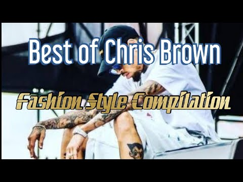 Download Best of Chris Brown||Fashion Style Compilation