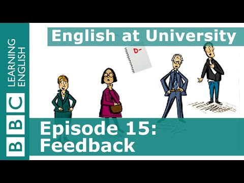 English at University: 15 - Giving and getting feedback
