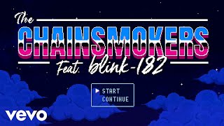 Download lagu The Chainsmokers - P.S. I Hope You're Happy ft. blink-182