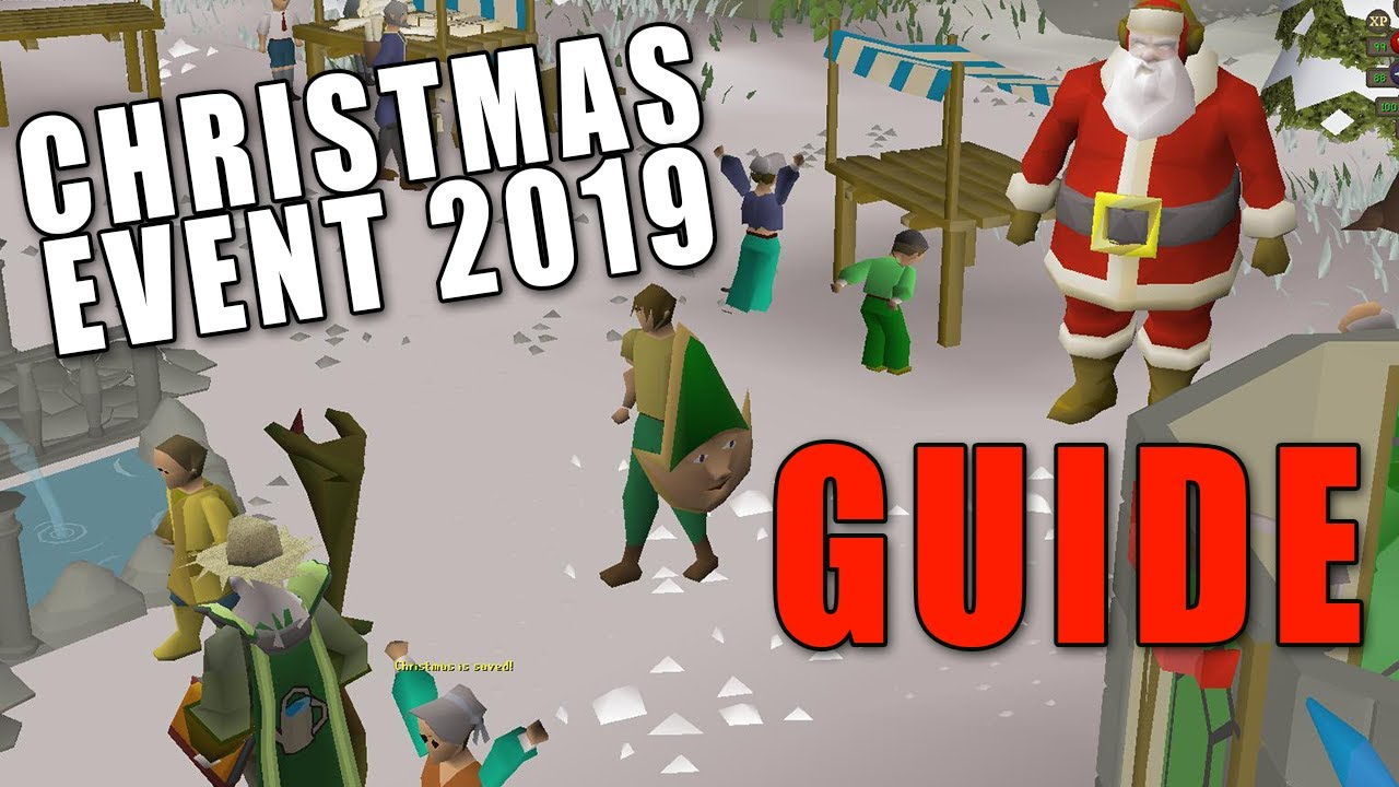 Osrs 2020 Christmas Holiday Walkthrough OSRS Christmas Event 2019 Guide [FAST]   YouTube