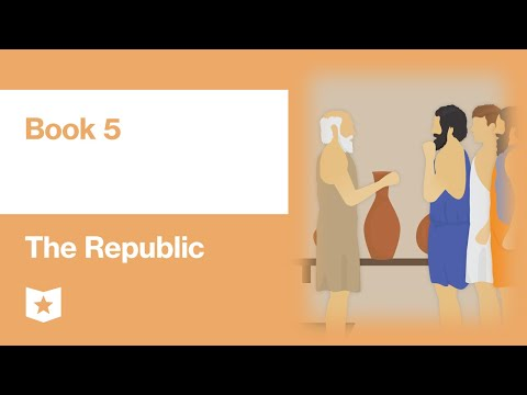 The Republic by Plato | Book 5