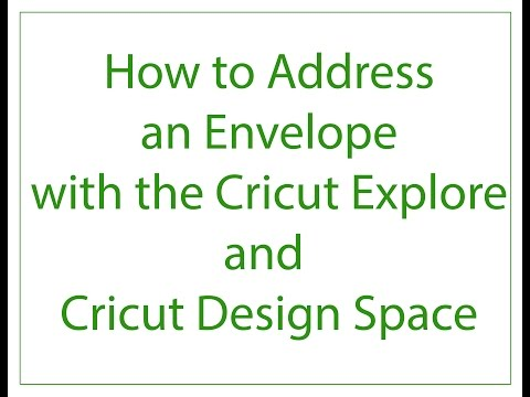 How to Address an Envelope with Cricut Explore