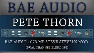 PETE THORN:::BAE AUDIO DUAL 1073MP with STEVE STEVENS MOD