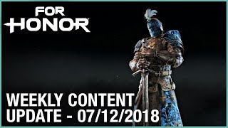For Honor: Week 7/12/2018 | Weekly Content Update | Ubisoft [NA]
