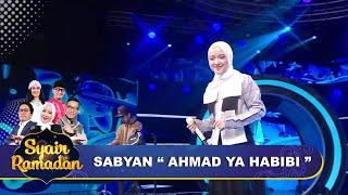 Ahmad Ya Habibi - Sabyan,  Ya Allah Syahdu banget | Syair Ramadan GTV