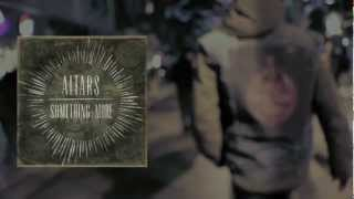 "ALTARS ""Something More"" LYRIC VIDEO & Free Download"