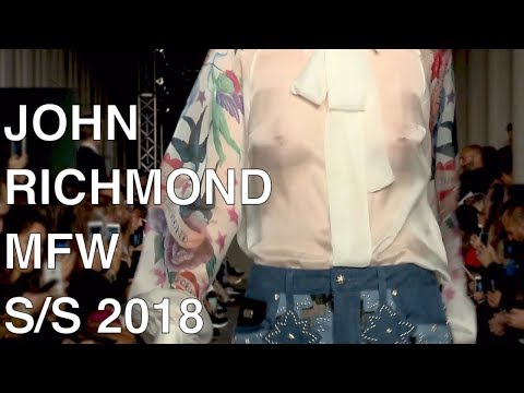 JOHN RICHMOND | SPRING SUMMER 2018 | FASHION SHOW HIGHLIGHTS